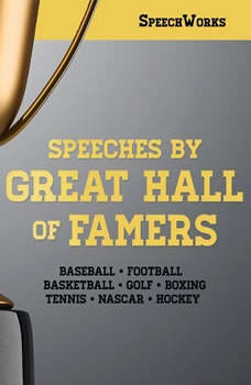 Speeches by Great Hall of Famers, SpeechWorks