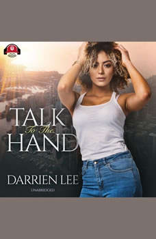Talk to the Hand, Darrien Lee