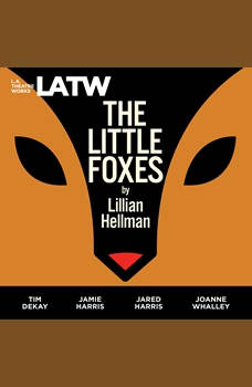 The Little Foxes, Lillian Hellman