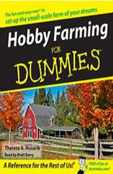 Hobby Farming for Dummies, Theresa Husarik