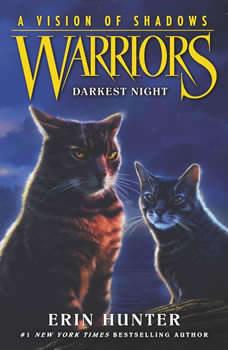 Warriors: A Vision of Shadows #4: Darkest Night, Erin Hunter