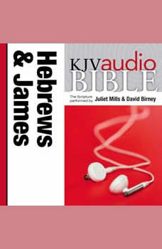 Pure Voice Audio Bible - King James Version, KJV: (36) Hebrews and James, Juliet Mills