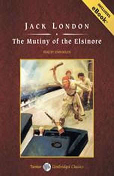 The Mutiny of the Elsinore, Jack London