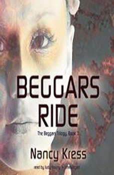 Beggars Ride, Nancy Kress