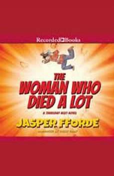 The Woman Who Died a Lot: A Thursday Next Novel, Jasper Fforde