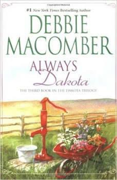 Always Dakota: (The Dakota Series, #3), Debbie Macomber