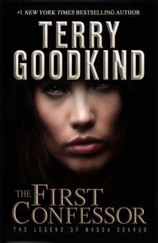 The First Confessor, Terry Goodkind