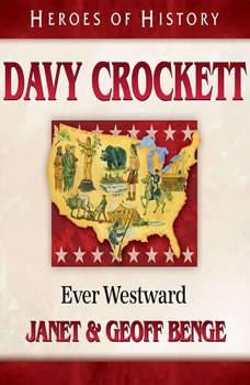 Davy Crockett: Ever Westward, Janet Benge