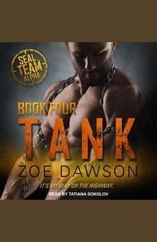 Tank, Zoe Dawson