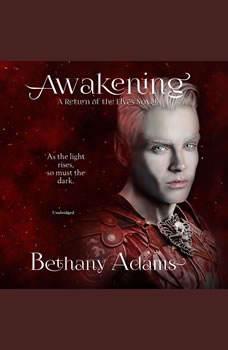 Awakening, Bethany Adams