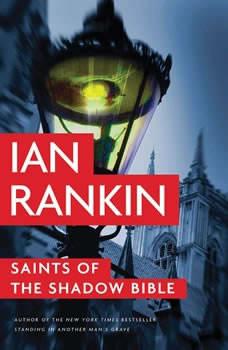 Saints of the Shadow Bible, Ian Rankin