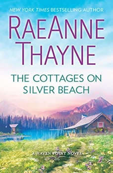 The Cottages on Silver Beach: (Haven Point), RaeAnne Thayne