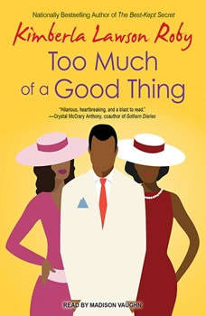 Too Much of a Good Thing, Kimberla Lawson Roby