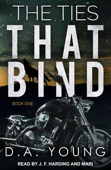 The Ties That Bind Book One, D. A. Young