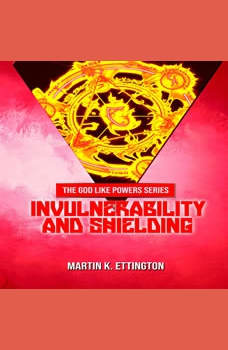 Invulnerability and Shielding, Martin K. Ettington