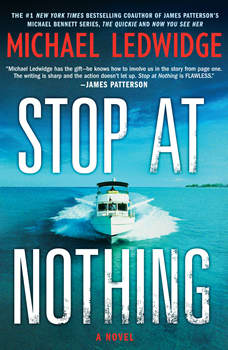 Stop at Nothing, Michael Ledwidge
