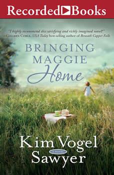 Bringing Maggie Home, Kim Vogel Sawyer