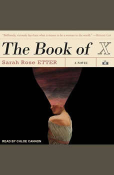 The Book of X, Sarah Rose Etter