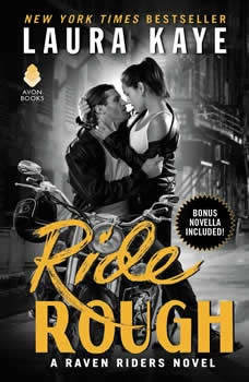 Ride Rough: A Raven Riders Novel, Laura Kaye