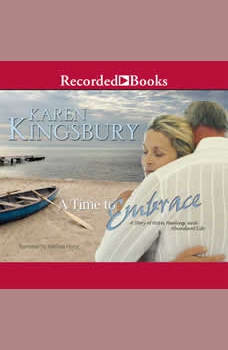A Time to Embrace, Karen Kingsbury