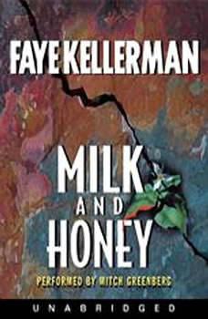 Milk and Honey, Faye Kellerman