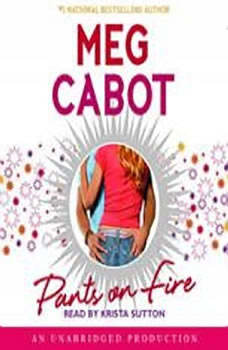Pants on Fire, Meg Cabot