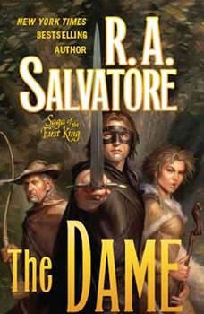 The Dame, R. A. Salvatore