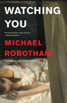 Watching You, Michael Robotham