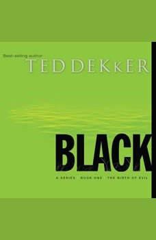 Black, Ted Dekker