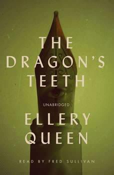 The Dragons Teeth, Ellery Queen