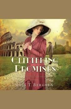 Glittering Promises, Lisa T Bergren