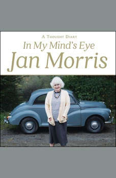 In My Mind's Eye: A Thought Diary, Jan Morris