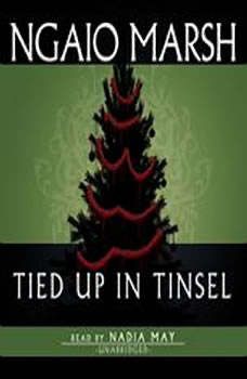 Tied Up in Tinsel, Ngaio Marsh