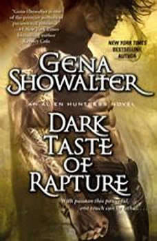 Dark Taste of Rapture, Gena Showalter