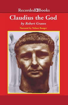 Claudius the God: Sequel to I, Claudius, Robert Graves