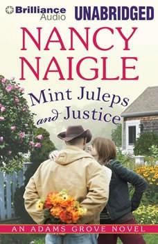 Mint Juleps and Justice, Nancy Naigle