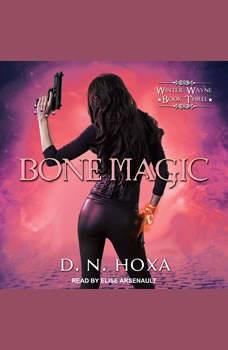 Bone Magic, D.N. Hoxa
