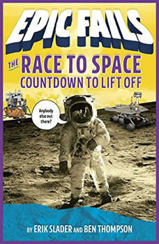 The Race to Space: Countdown to Liftoff, Ben Thompson