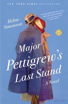 Major Pettigrew's Last Stand, Helen Simonson