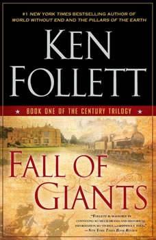 Fall of Giants, Ken Follett