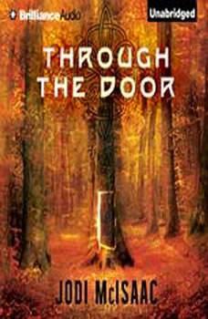 Through the Door, Jodi McIsaac