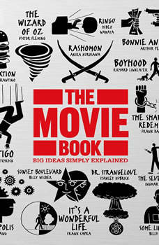 The Movie Book: Big Ideas Simply Explained, DK