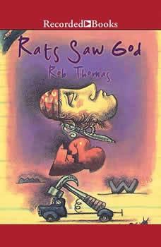 Rats Saw God, Rob Thomas
