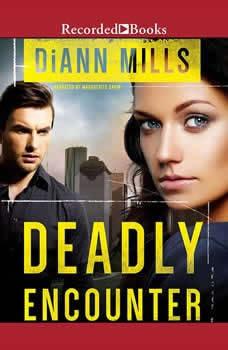 Deadly Encounter, DiAnn Mills