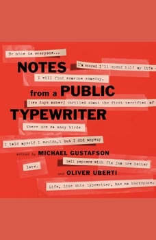 Notes from a Public Typewriter, Michael Gustafson