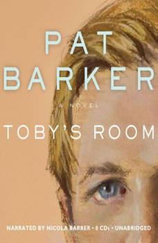 Tobys Room, Pat Barker