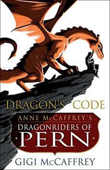 Dragon's Code: Anne McCaffrey's Dragonriders of Pern, Gigi McCaffrey