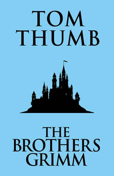 Tom Thumb, The Brothers Grimm