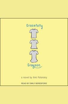 Gracefully Grayson, Ami Polonsky