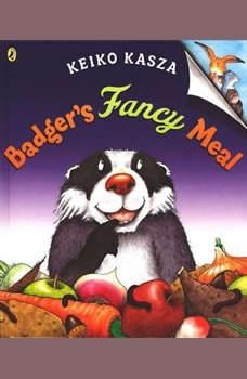 Badger's Fancy Meal, Keiko Kasza
